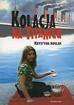 Okładka książki Kolacja na Titanicu