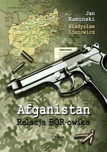 Okładka książki Afganistan - Relacja BOR-owika