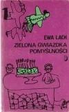 Okładka książki Zielona gwiazdka pomyślności