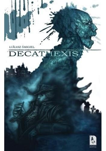 Okładka książki Decathexis