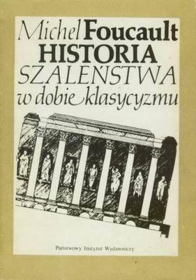 Okładka książki Historia szaleństwa w dobie klasycyzmu