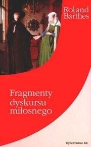 Okładka książki Fragmenty dyskursu miłosnego