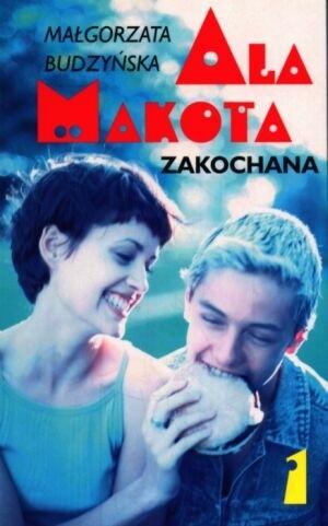 Okładka książki Ala Makota Zakochana. Tom 1