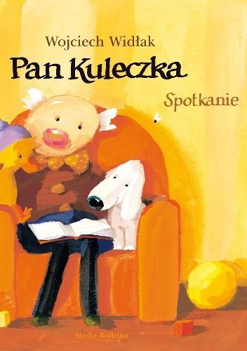 Okładka książki Pan Kuleczka. Spotkanie