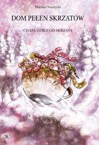 Okładka książki Chata dzikiego skrzata
