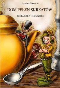 Okładka książki Skrzacie straszydło