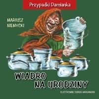 Okładka książki Wiadro na urodziny