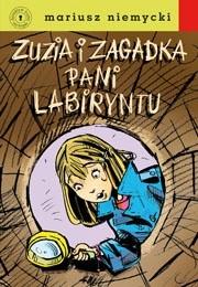 Okładka książki Zuzia i zagadka Pani Labiryntu