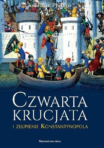 Okładka książki Czwarta krucjata i złupienie Konstantynopola