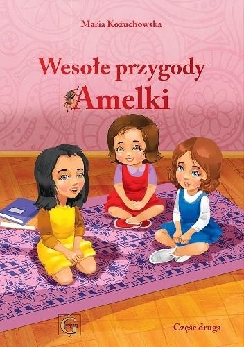 Okładka książki Wesołe przygody Amelki cz. 2