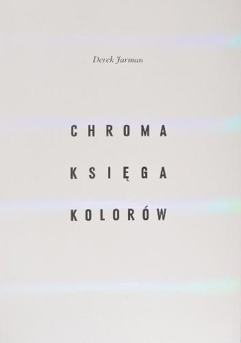 Okładka książki Chroma: Księga Kolorów