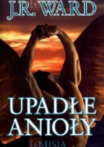 Okładka książki Upadłe Anioły Misja