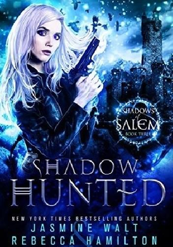 Okładka książki Shadow Hunted