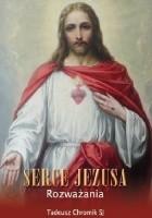 Serce Jezusa Rozważania