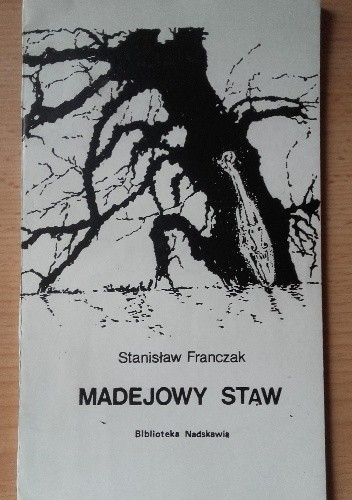 Okładka książki Madejowy staw