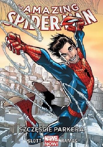 Okładka książki Amazing Spider-Man: Szczęście Parkera