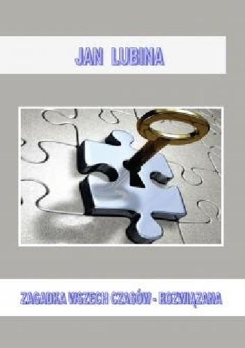 Okładka książki Zagadka wszechczasów - rozwiązana