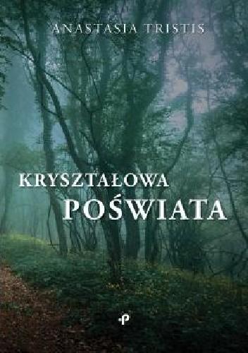 Okładka książki Kryształowa poświata