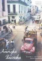 Ameryka Łacińska. Dzieje i kultura