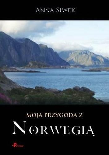 Okładka książki Moja przygoda z Norwegią