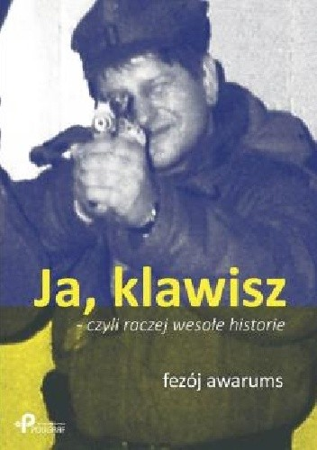 Okładka książki Ja, klawisz - czyli raczej wesołe historie