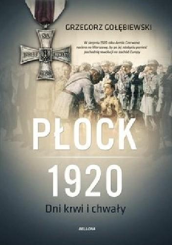 Okładka książki Płock 1920. Dni krwi i chwały