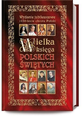 Okładka książki Wielka księga polskich świętych