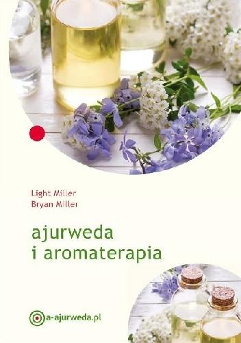 Okładka książki Ajurweda i aromaterapia