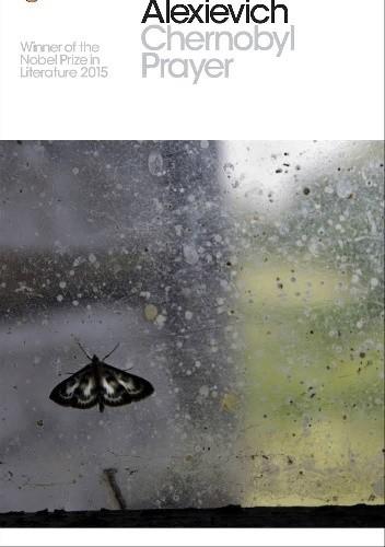 Okładka książki Chernobyl Prayer : A Chronicle of the Future