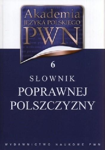 Okładka książki Słownik poprawej polszczyzny