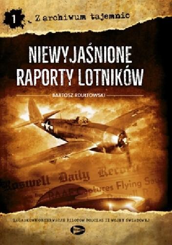 Okładka książki Niewyjaśnione raporty lotników