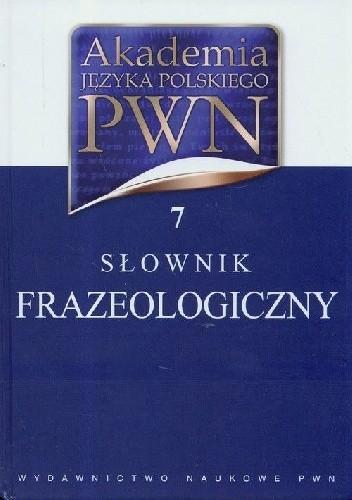Okładka książki Słownik frazeologiczny