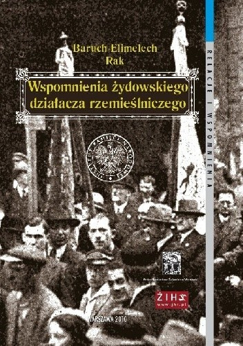 Okładka książki Wspomnienia żydowskiego działacza rzemieślniczego