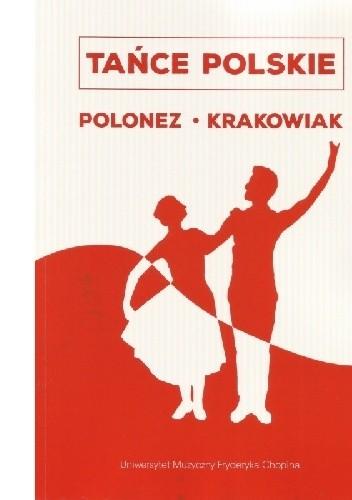 Okładka książki Tańce polskie Polonez, krakowiak