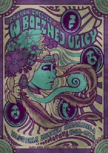 Okładka książki W bocznej ulicy. Historia muzyki niegranej 1968-1976
