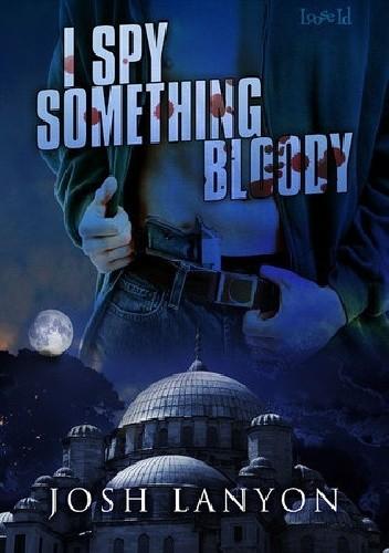 Okładka książki I Spy Something Bloody