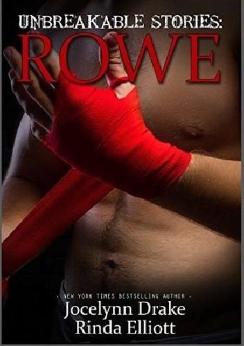Okładka książki Unbreakable Stories: Rowe