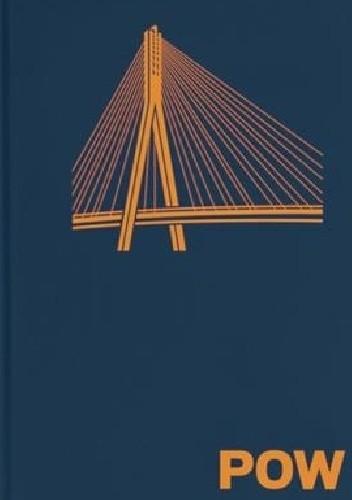 Okładka książki POW. Ilustrowany atlas architektury Powiśla