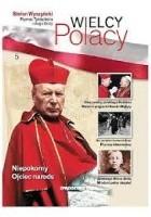 Stefan Wyszyński Prymas Tysiąclecia i sługa Boży