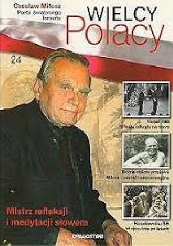 Okładka książki Czesław Miłosz Poeta światowego formatu