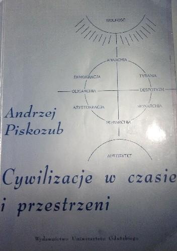 Okładka książki Cywilizacje w czasie i przestrzeni