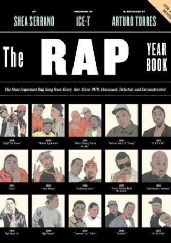 Okładka książki The Rap Year Book. The Most Important Rap Song From Every Year Since 1979, Discussed, Debated, and Deconstructed