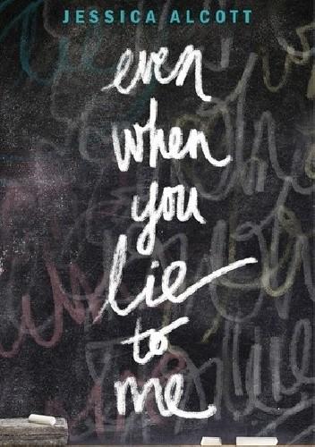 Okładka książki Even When You Lie to Me