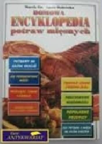 Okładka książki Domowa encyklopedia potraw mięsnych