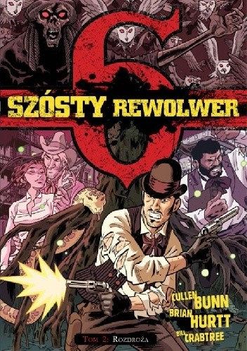Okładka książki Szósty rewolwer #2: Rozdroża