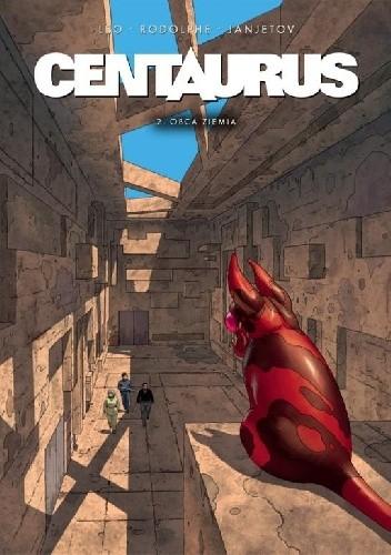Okładka książki Centaurus #2: Obca ziemia