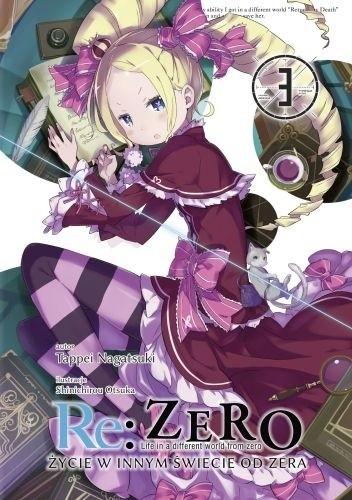 Okładka książki Re: Zero - Życie w innym świecie od zera. Tom III