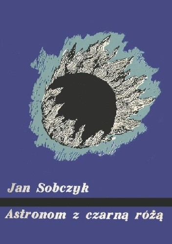 Okładka książki Astronom z czarną różą
