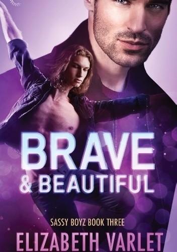 Okładka książki Brave & Beautiful