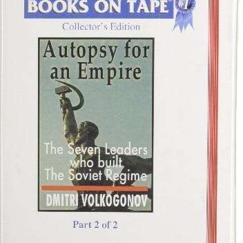 Okładka książki Autopsy For An Empire: The Seven Leaders Who Built The Soviet Regime